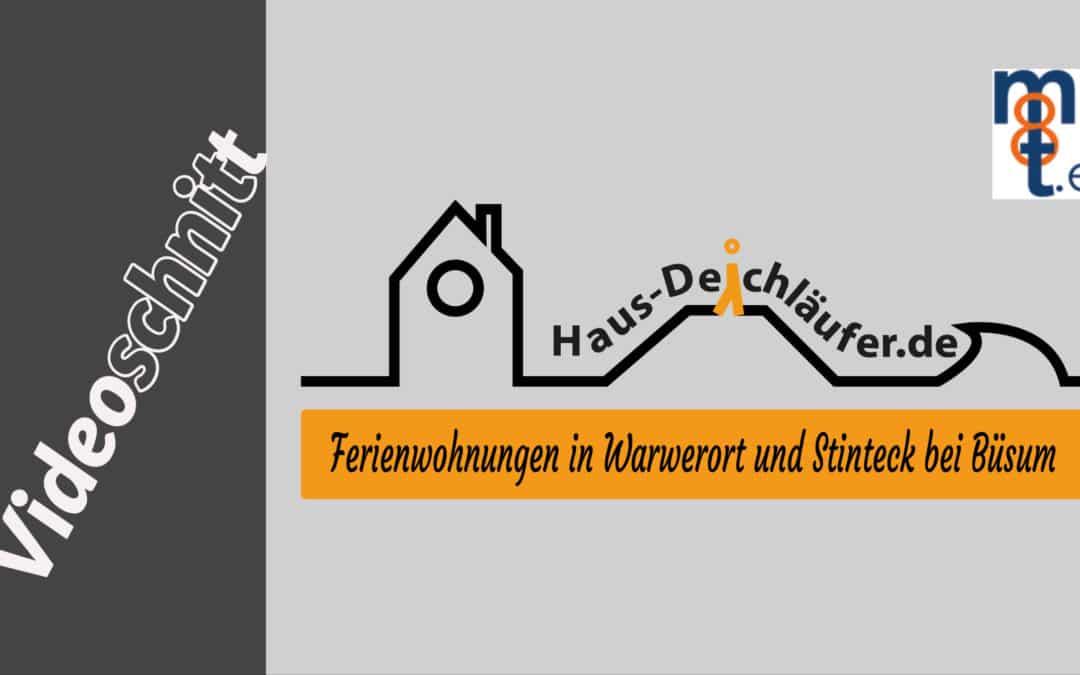 Haus-Deichläufer bekommt weitere Videos – Videoschnitt